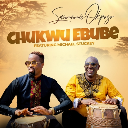 (Official Video) Sammie Okposo - Chukwu Ebube ft Micheal Stuckey